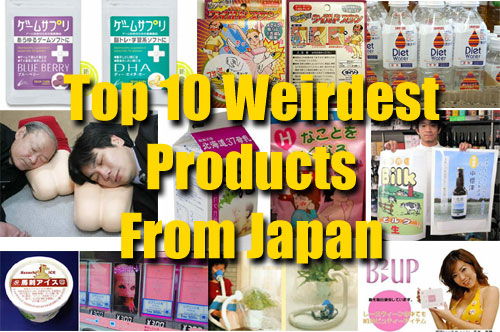 Top 10 Weirdest Products From Japan